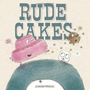 Rude Cakes - Autographed