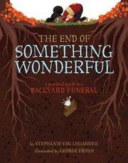 End of Something Wonderful