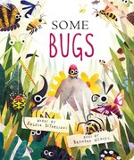 Some Bugs (Board Book) - Autographed