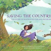 Saving the Countryside: Story of Beatrix Potter
