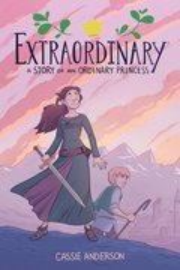 Extraordinary: Story of an Ordinary Princess