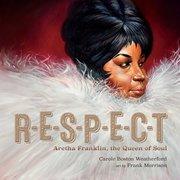 R-E-S-P-E-C-T: Aretha Franklin, Queen of Soul