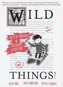 Wild Things: Acts of Mischief (Paperback)