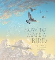 How to Make a Bird