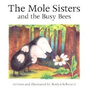 Mole Sisters and the Busy Bees mini