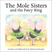 Mole Sisters and the Fairy Ring mini