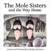 Mole Sisters and the Way Home mini