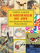 A Shimmer of Joy: One Hundred Children's Picture Books