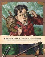Spiderwick Exhibition Catalog
