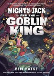 Mighty Jack #2 Goblin King