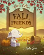 Little Elliot, Fall Friends - Autographed
