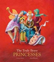 Truly Brave Princesses