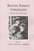 Beatrix Potter's Americans: Selected Letters