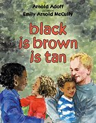 Black is Brown is Tan (Hardcover)