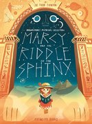 Marcy & the Riddle of the Sphinx (Softcover)