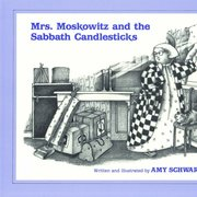 Mrs. Moscowitz and the Sabbath Candlesticks