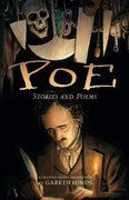Poe: Stories & Poems A Graphic Novel Adaptation