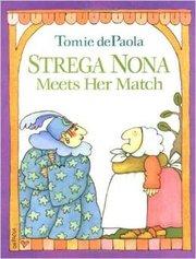 Strega Nona Meets Match