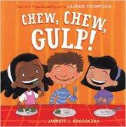 Chew, Chew, Gulp! - Autographed