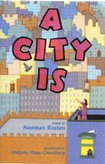 A City Is - Autographed Hardcover