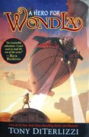 WondLa #2 A Hero for Wondla - Autographed Hardcover