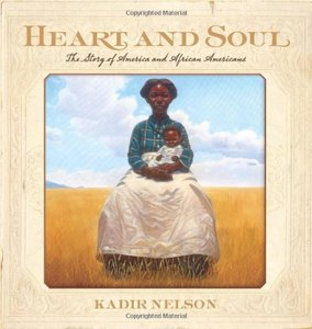 Heart and Soul: The Story of Americ and African Americans