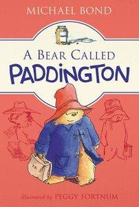 A Bear Called Paddington (Softcover)