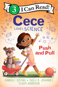 Cece Loves Science: Push and Pull