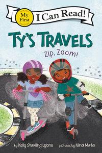Ty's Travels: Zip, Zoom!