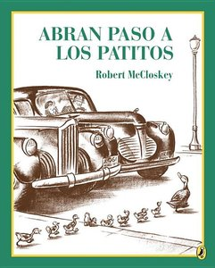 Make Way for Ducklings (Spanish Softcover)