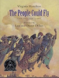 The People Could Fly: The Picture Book (Hardcover)
