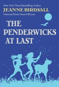 The Penderwicks #5: Penderwicks at Last (Hardcover)
