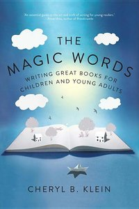 Magic Words: Writing Great Books for Children