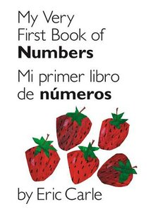 My Very First Book of Numbers Bilingual Edition