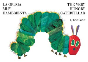 The Very Hungry Caterpillar - Hardcover Bilingual English/Spanish Edition