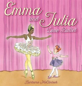 Emma & Julia Love Ballet - Autographed