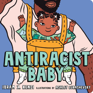 Antiracist Baby (Board Book)