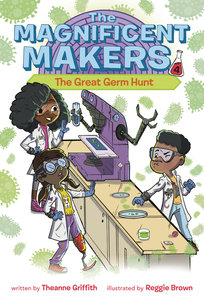 Magnificent Makers #4 Great Germ Hunt