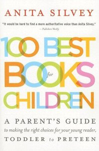 100 Best Books for Children (Softcover)