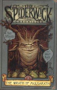 The Spiderwick Chronicles #5: The Wrath Of Mulgarath - Hardcover