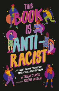 This Book is Anti-Racist - Autographed