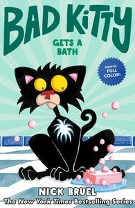 Bad Kitty Gets a Bath Graphic Novel