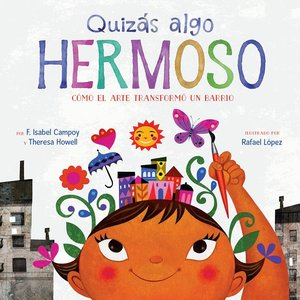 Maybe Something Beautiful - Spanish Edition