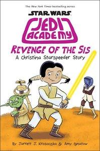 Star Wars Jedi Academy (Book 7) Revenge of the Sis