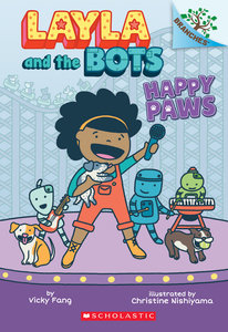 Layla and the Bots #1 Happy Paws