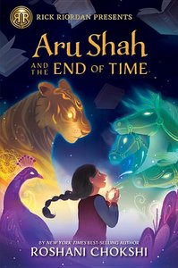 Aru Shah and the End of Time (#1)