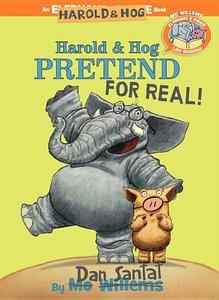 Harold & Hog Pretend for Real (E+P Like Reading)