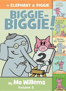 Elephant & Piggie Biggie #2
