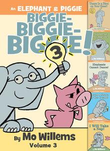 Elephant & Piggie Biggie Volume 3