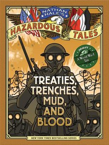 Treaties, Trenches, Mud & Blood